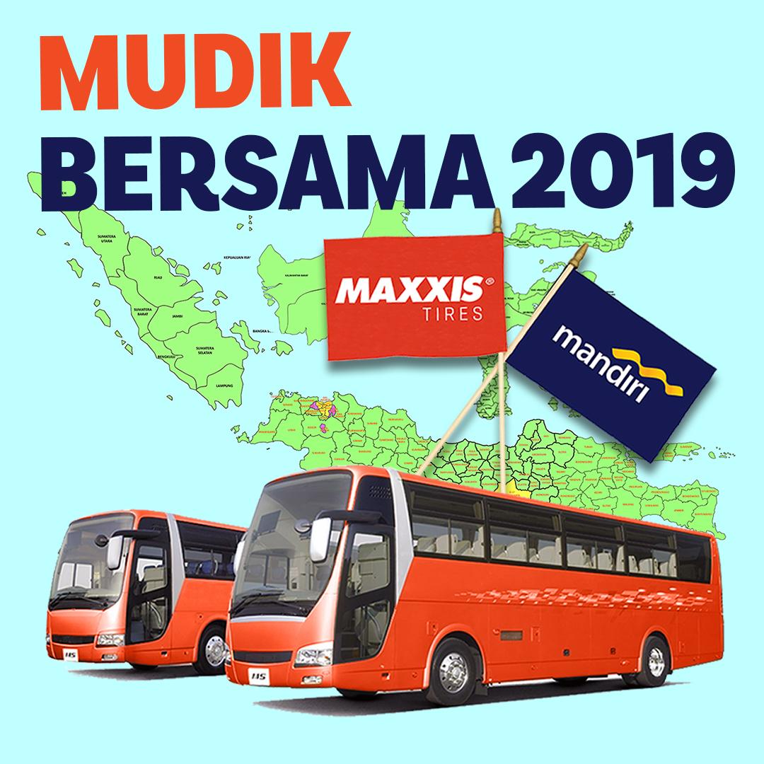 Maxxis Mandiri Mudik Bersama 2019